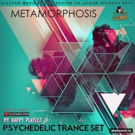 Metamorphosis: Psy Trance Set (2021)