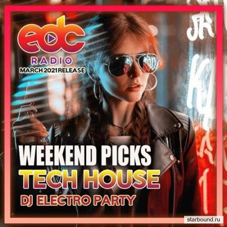 Weekend Picks: Tech House Electro Party (2021)