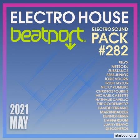 Beatport Electro House: Sound Pack #282  (2021)